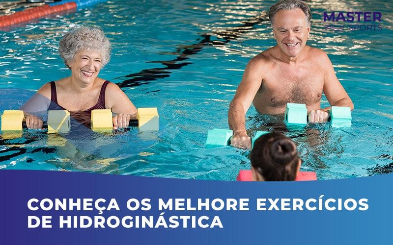 Conheça os Melhores Exercícios de Hidroginástica