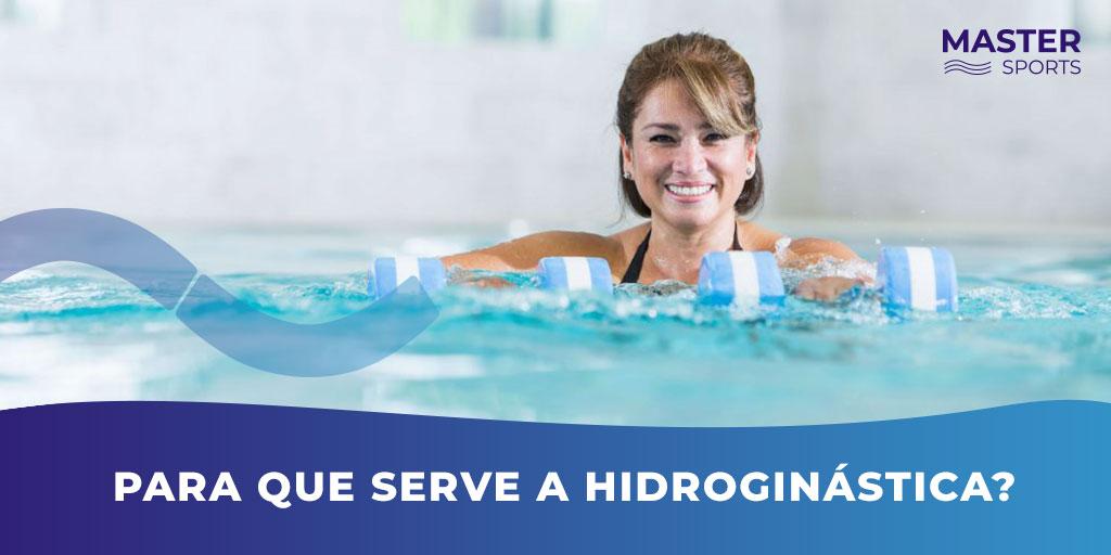 Para que Serve a Hidroginástica?