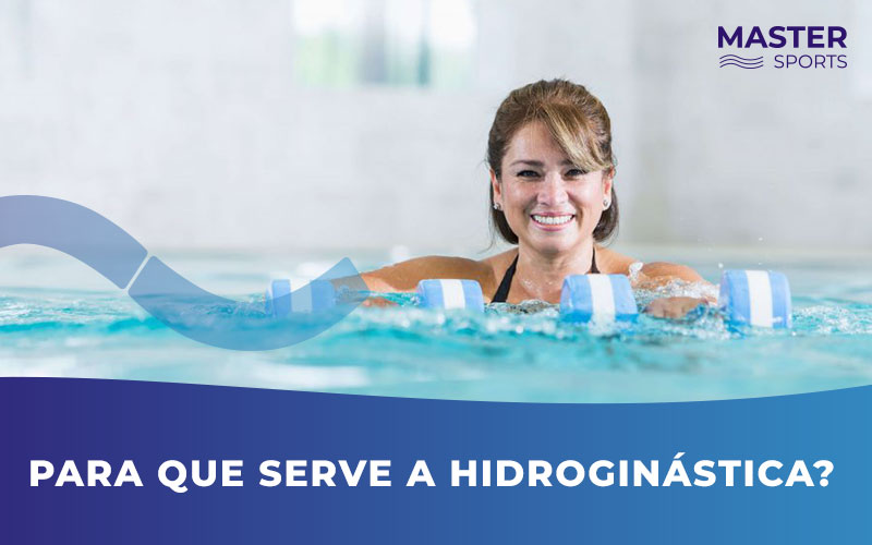 Para que Serve a Hidroginástica